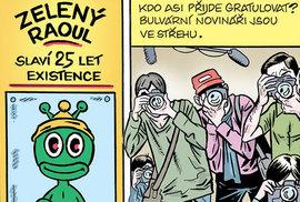 Zelený Raoul: 25 let mezi námi aneb Zlaté lejno pro nejslavnějšího mimozemšťana v …