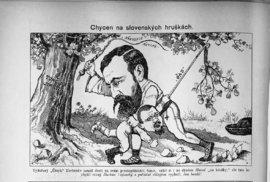 """""""Chycen na slovenských hruškách"""" a """"Nestranný bratřík"""". Prvá karikatúra znázorňuje Svetozára Hurbana Vajanského, ako tresce Jana Herbena. Vajanský bol i v českom prostredí známy svojím antisemitizmom, kým Herben bol počas hilsneriády napádaný ako najbližší spolupracovník """"ochrancu Židov"""" T. G. Masaryka. Druhá karikatúra sa pohráva so stereotypom """"židovského žurnalistu"""", ktorý v národnostnom konflikte drží stranu Nemcom."""