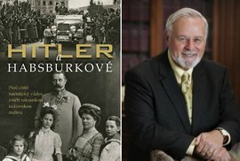 Proč Vůdce nenáviděl nejen Židy, ale dokonce i Habsburky a jejich děti