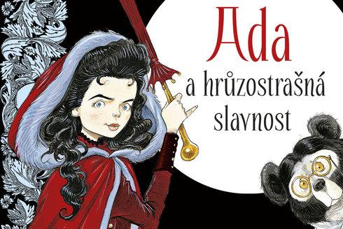 Nejlepší knížky a komiks: Ada, hrůzostrašná slavnost a Časodějové