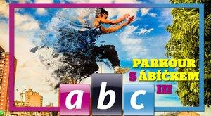 Škola parkouru s ABC: Video návod - 3. část